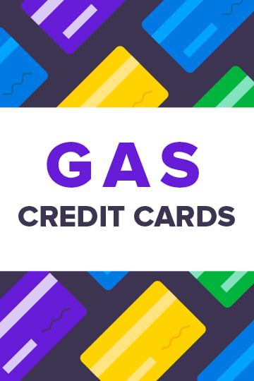 2019's Gas Credit Cards – Get the Best Gas Card