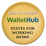 Wallet Hub Best Worst States for Working Moms