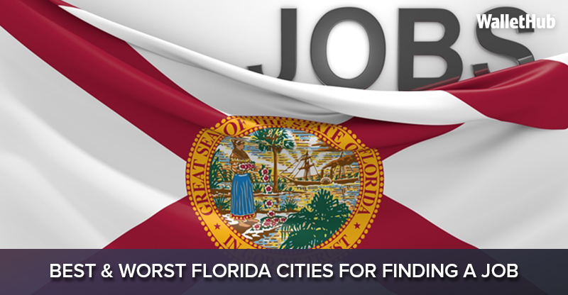2016's Best & Worst Florida Cities for Finding a Job