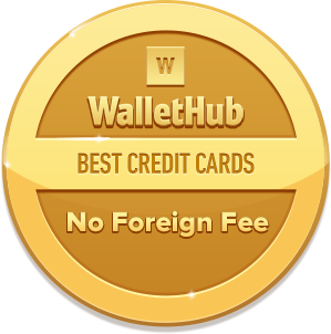Best Credit Cards with No Foreign Transaction Fee