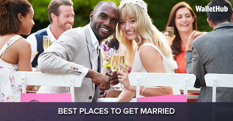 2017 s best places to get married wallethub for Best place to get married