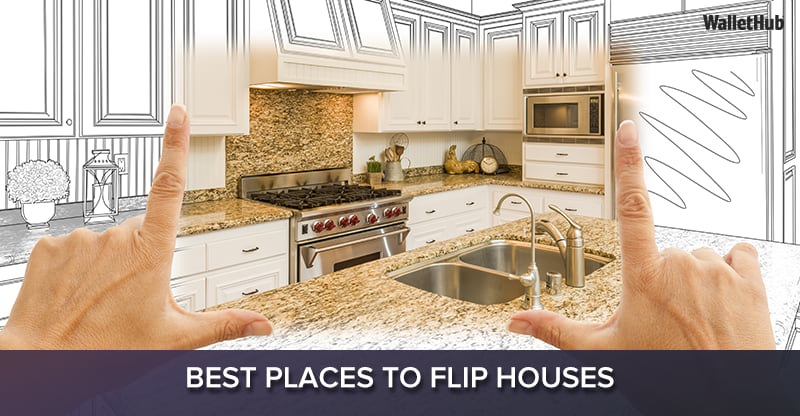 2017 s best places to flip houses wallethub for Best way to flip houses