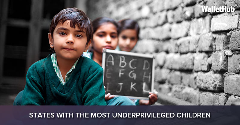 Loans For Poor Credit >> 2017's States with the Most Underprivileged Children