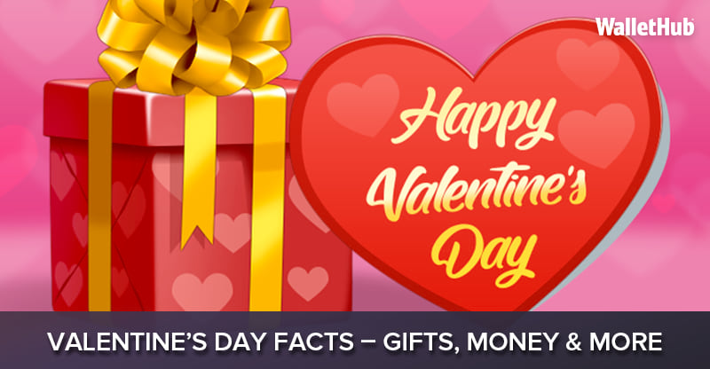 2018 Valentine S Day Facts Gifts Money More