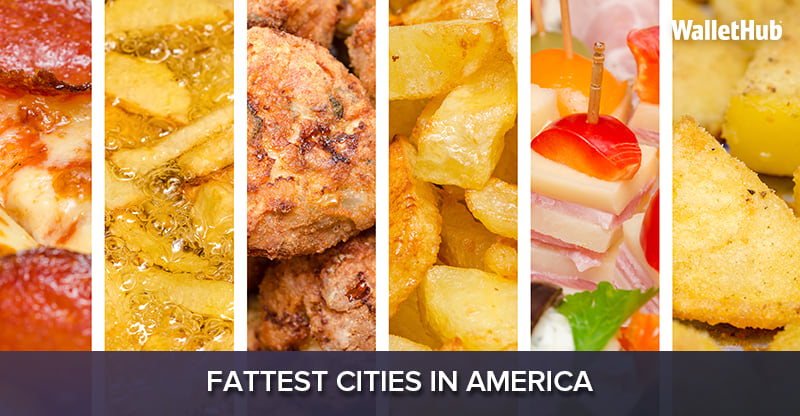 2018s Fattest Cities In America