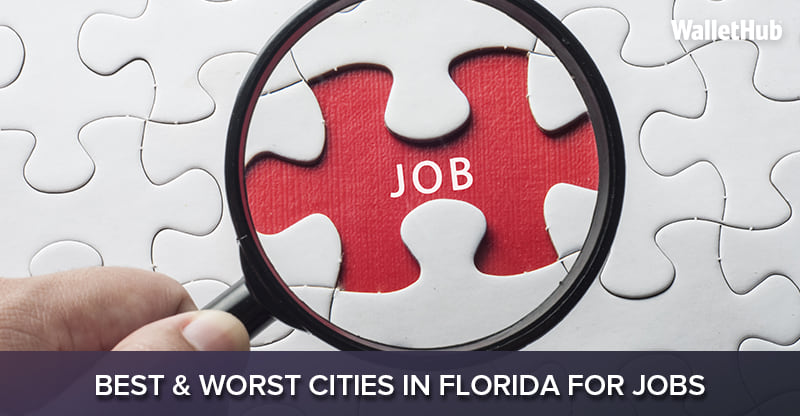 2018s Best Worst Cities in Florida for Jobs