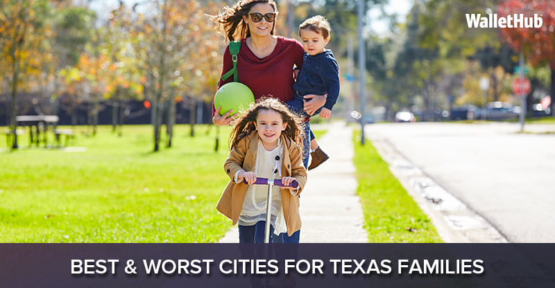 2018's Best & Worst Cities for Texas Families