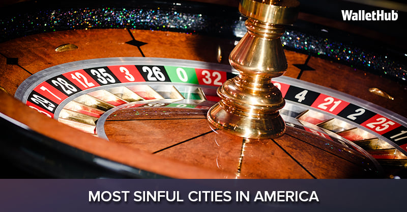 Most Sinful Cities in America