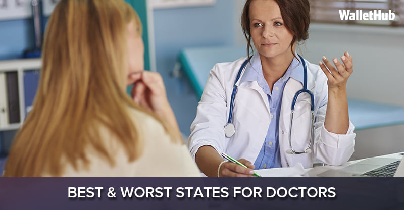 Best & Worst States for Doctors