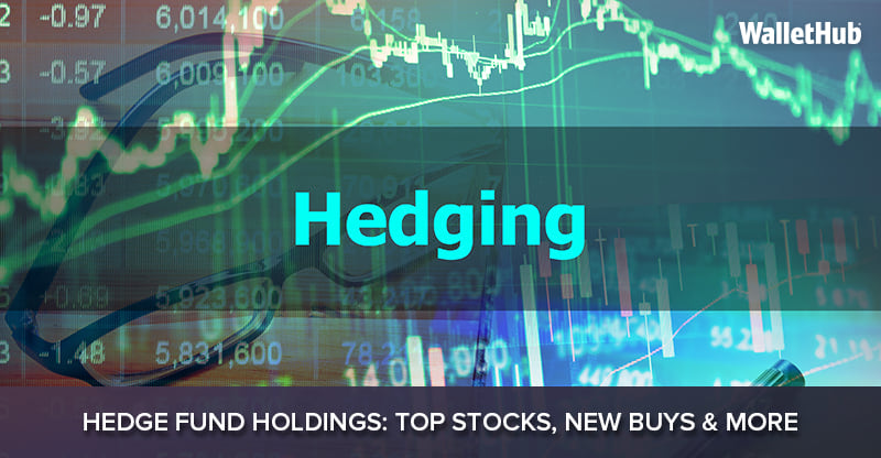 Q1 2019 Hedge Fund Holdings: Top Stocks, New Buys & More