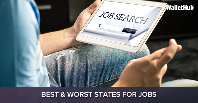 Best & Worst States for Jobs