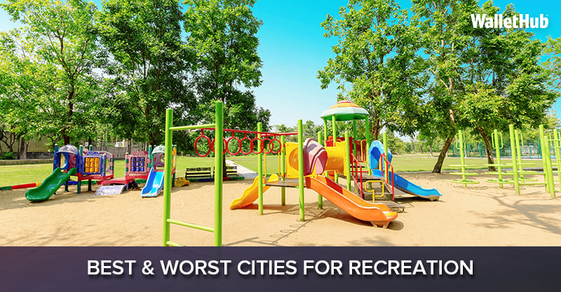 Best & Worst Cities for Recreation