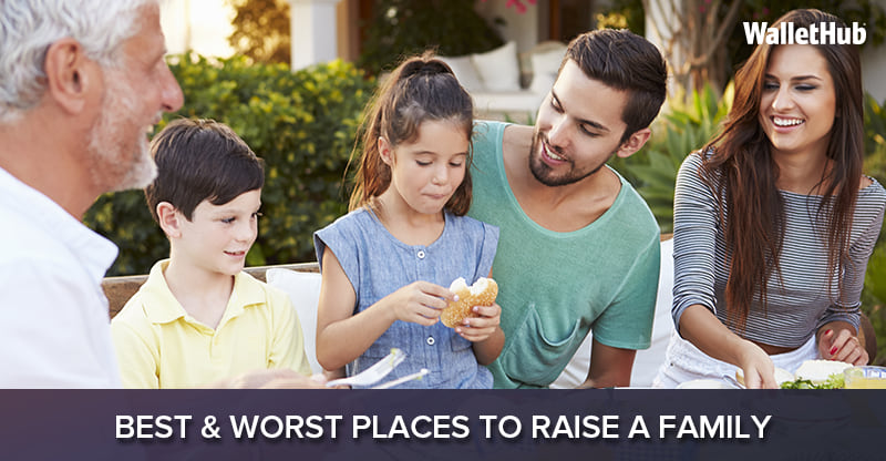 Best & Worst Places to Raise a Family