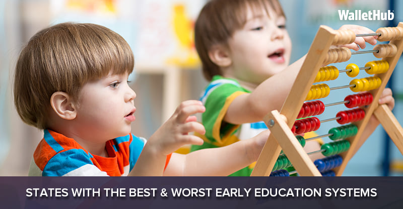 2019's States with the Best & Worst Early Education Systems