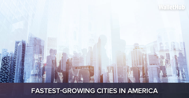 Fastest Growing Cities In America