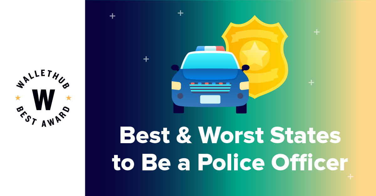 Best Worst States To Be A Police Officer