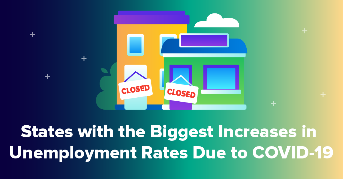 States with the Biggest Increases in Unemployment Rates